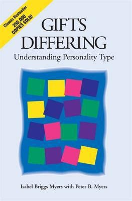 gifts differing understanding personality type by