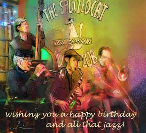 and all that jazz free happy birthday ecards greeting