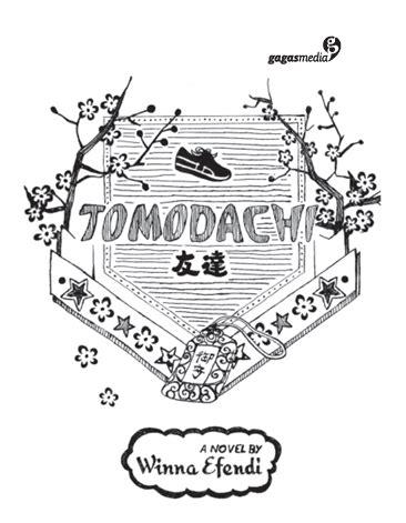 Tomodachi Oleh Winna Efendi Gagasmedia winna efendi s official chapter novel school