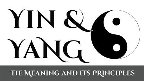 Yin Und Yang Bedeutung by Yin Yang The Meaning Of Yin And Yang