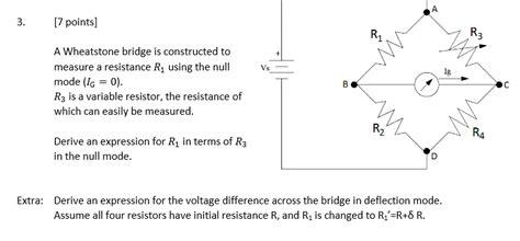 wheatstone bridge null method a wheatstone bridge is constructed to measure a re chegg