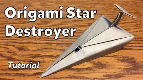 How To Make A Paper Wars Ship - origami imperial destroyer wars tutorial