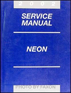 service manuals schematics 2002 dodge neon user handbook 2002 dodge neon repair shop manual original