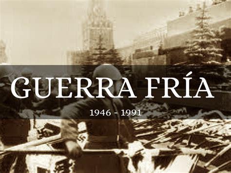 imagenes historicas de la guerra fria guerra fr 237 a 1946 1991