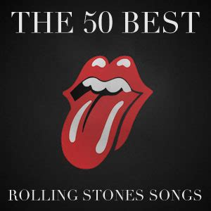 rolling stones best of the 50 best rolling stones songs lists paste