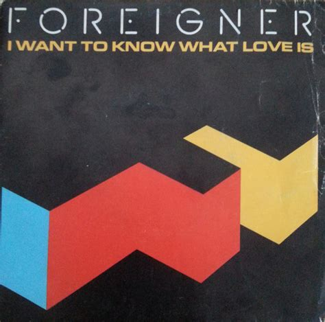 Film Foreigner I Want To Know What Love Is | foreigner i want to know what love is vinyl at discogs