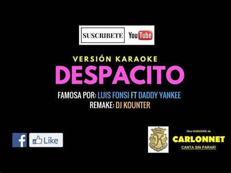 despacito download despacito luis fonsi ft daddy yankee karaoke
