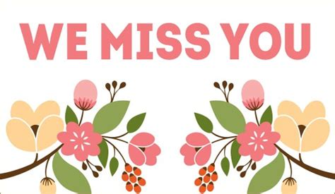 free printable greeting cards miss you free we miss you ecard email free personalized miss you