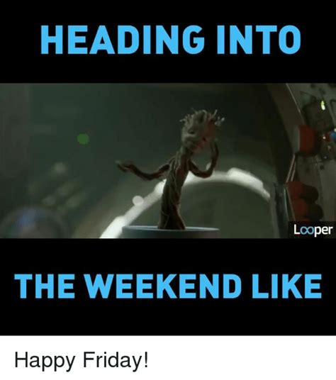 Happy Weekend Meme - happy weekend meme pictures to pin on pinterest pinsdaddy