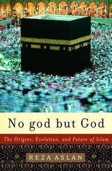 reza aslan dissertation no god but god the origins evolution and future of