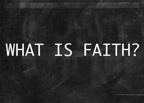 what is in what is faith re source