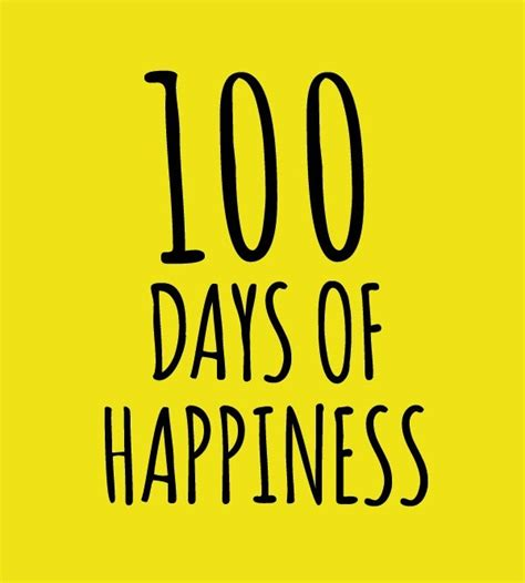 100daysoflove books 100 days of happiness quotes quotes
