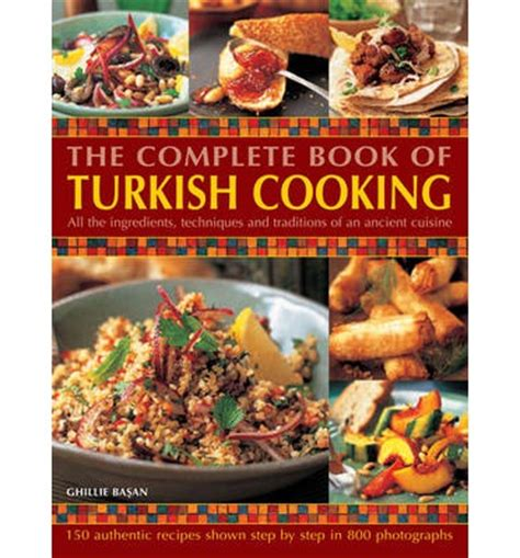 Pdf Complete Cooking Two Perfectly by Feridun The Complete Book Of Turkish Cooking Pdf
