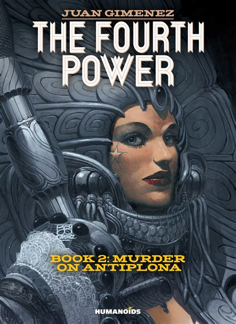 the fourth power 2 b01nc3mbte the fourth power 2 murder on antiplona digital comic