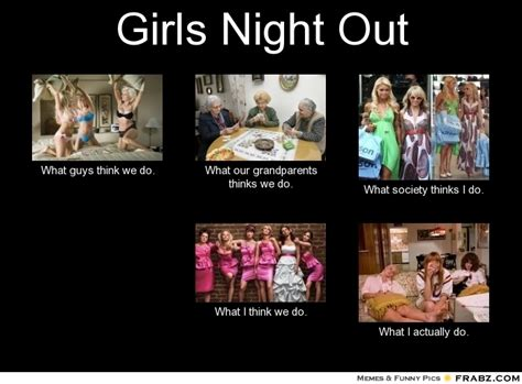 Girls Night Out Meme - vixen guide how to survive football season page 6