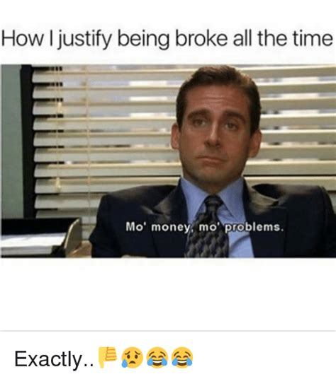 Money Problems Meme - 25 best memes about mo money mo money memes