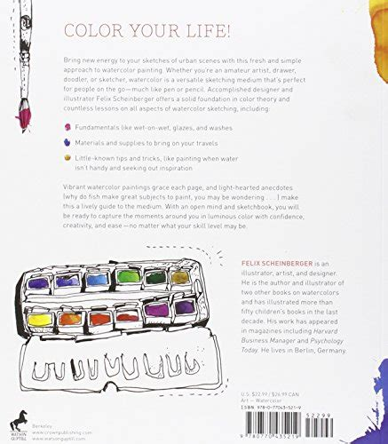 urban watercolor sketching a 0770435211 urban watercolor sketching a guide to drawing painting and import it all