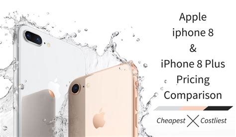 apple iphone 8 8 plus worldwide pricing comparison most expensive to cheapest list phoneradar