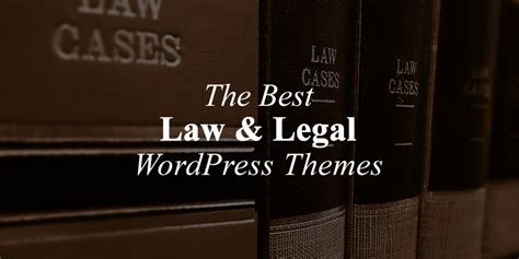 themes wordpress lawyers 10 best lawyer wordpress themes for law firms attorneys