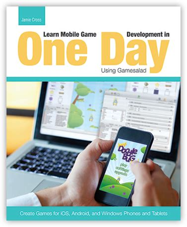 Learn Mobile Game Development In One Day Using Gamesalad