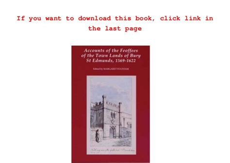 Suffolk Records Read Book Accounts Of The Feoffees Of The Town Lands Of Bury St Edmun