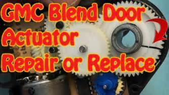 gmc chevy blend door actuator repair replacement fix