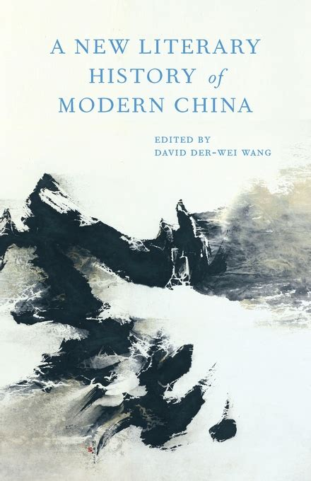 a history of modern a new literary history of modern china mclc resource center