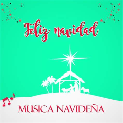 msica gratis para escuchar 2016 musica cristiana de navidad 2017