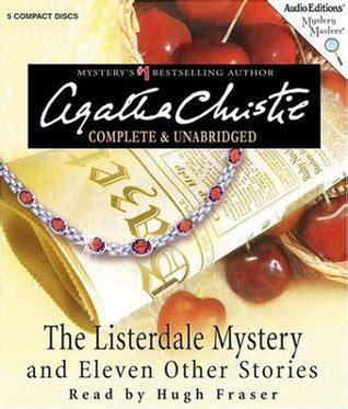 the listerdale mystery agatha the listerdale mystery and eleven other stories by agatha christie reviews discussion