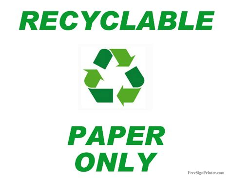 printable paper recycling sign printable recycle paper only sign