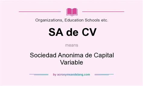 what does cv stand for sa de cv sociedad anonima de capital variable in