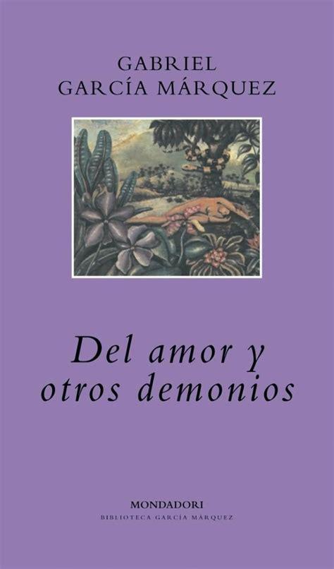 del amor y otros maravillas de la literatura universal by karol
