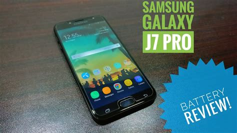 Samsung J7 Review Samsung Galaxy J7 Pro Battery Review