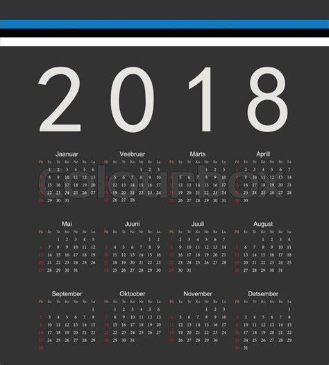 Estonia Kalender 2018 2018 245 Nnelik Uut Aastat Eesti Kalender Puhkus Printable