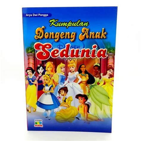 Buku Anak Dongeng Anak buku kumpulan dongeng anak sedunia pusaka dunia