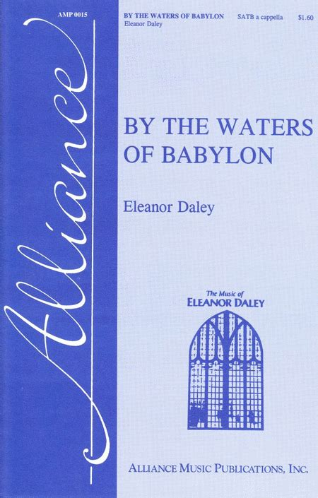 by the waters of babylon characters gradesaver by the waters of babylon sheet music by eleanor daley