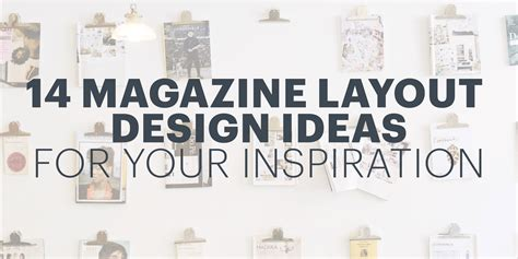 decor inspiration 14 magazine layout design ideas for your inspiration