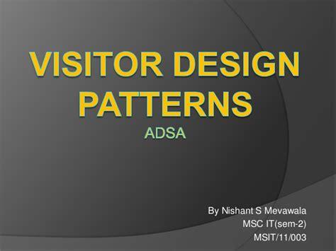 visitor pattern slides visitor design patterns
