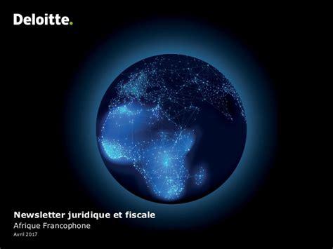 Deloitte Afrique Francophone Newsletter N 176 1 Deloitte Powerpoint Template 2017