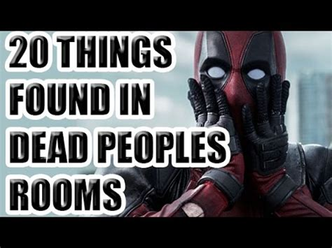 How To Find Dead Peoples 20 Things Found In Dead Peoples Rooms