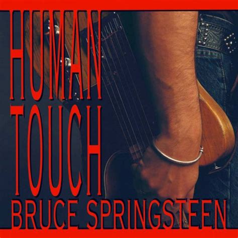 Kaset Bruce Springsteen Human Touch human touch 187 bruce springsteen