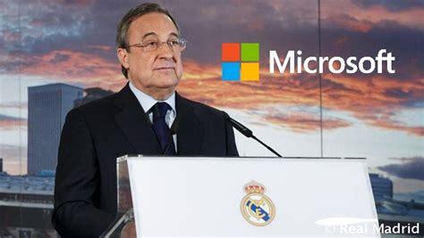 Microsoft Real Madrid microsoft patrocinar 225 al real madrid con 24 millones de