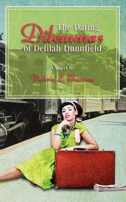 the dating debate dating dilemmas books the dating dilemmas of dunnfield by l