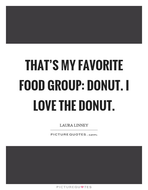 Favorite Food Quotes & Sayings   Favorite Food Picture Quotes