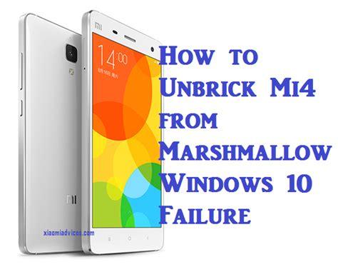 tutorial cambiar pantalla xiaomi mi4 how to unbrick xiaomi mi4 from miui marshmallow windows 10