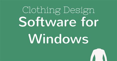 clothes design software 10 best clothing design software for windows