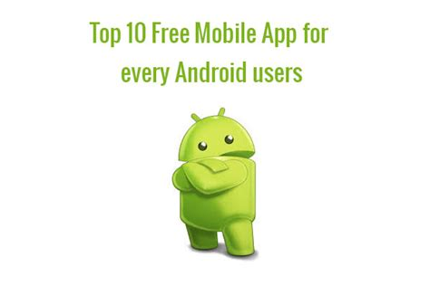 app free for android mobile apps for android for android softonic