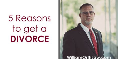 7 Reasons To Get A Divorce by William Orth Longwood Fl Attorney Criminal