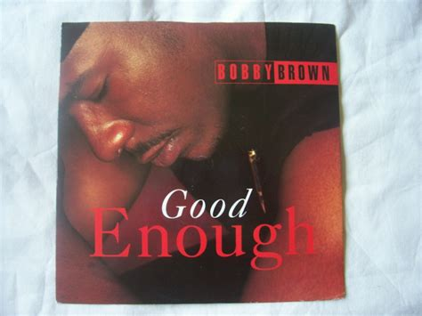 bobby brown enough bobby brown enough records vinyl and cds to