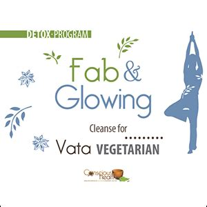 Glow Detox Program by Vata Vegetarian Fab And Glowing Ayurvedic Detox Program